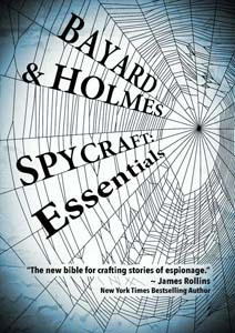 SPYCRAFT: Essentials for Writers…Taking the Fiction Out of Fiction
